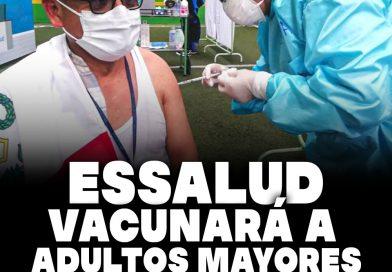 EsSalud vacunará a adultos mayores